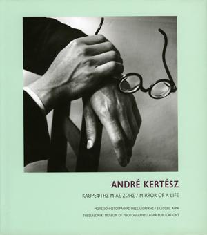 André Kertész. Mirror of a Life